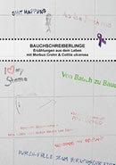 Buchtitel Bauchschreiberlinge: Erzählungen aus dem Leben mit Morbus Crohn & Colitis ulcerosa