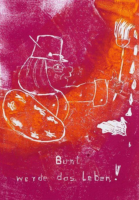 Kunstwerk mit dem Titel Bunt werde das Leben.